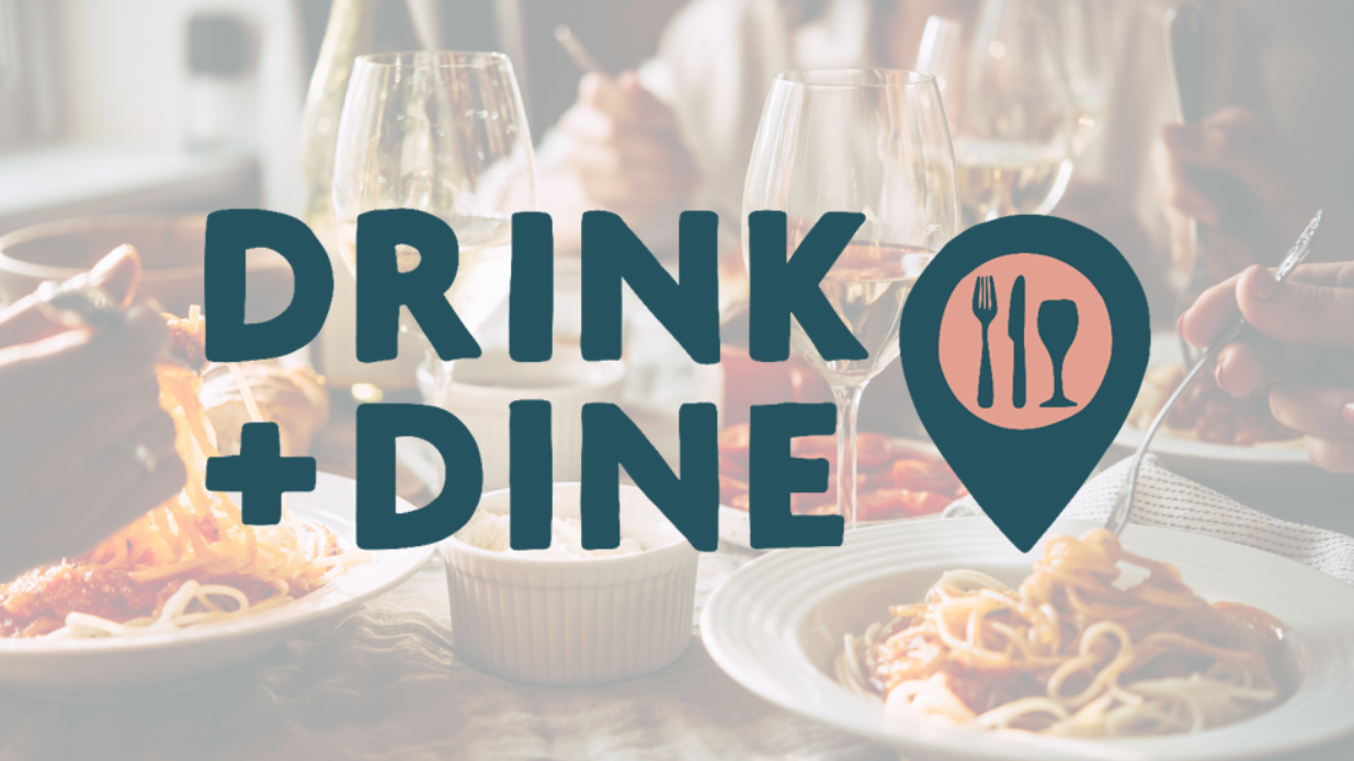 Introducing Drink+Dine
